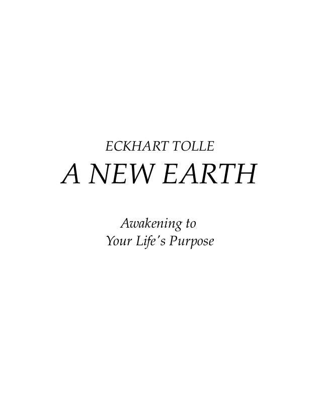 ECKHARTTOLLE ANEWEARTH Awakeningto YourLife'sPurpose