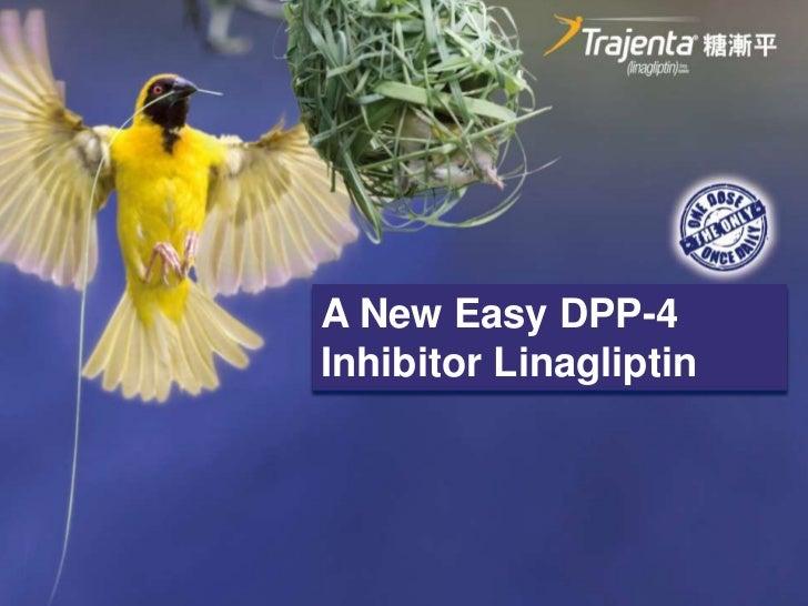 A New Easy DPP-4Inhibitor Linagliptin