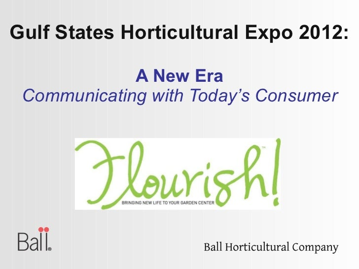 Gulf States Horticultural Expo 2012: A New Era Communicating with Today's Consumer