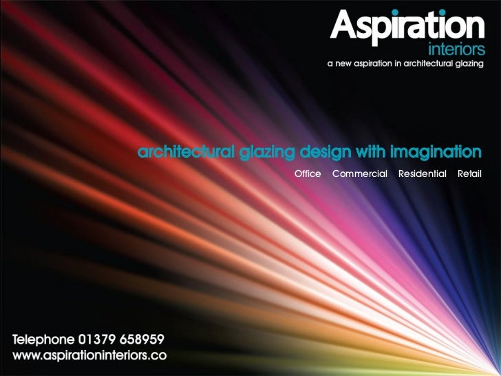 architectural glazing design with imagination                    Office   Commercial   Residential   Retail