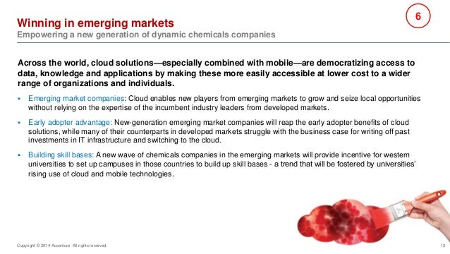 13  Winning in emerging markets  Empowering a new generation of dynamic chemicals companies  Across the world, cloud solut...