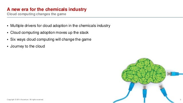 A new era for the chemicals industry: Cloud computing changes the game Slide 2