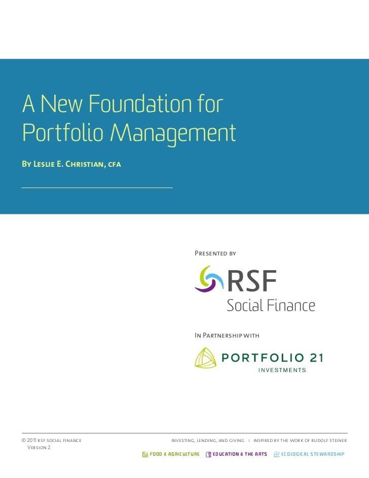 A New Foundation forPortfolio ManagementBy Leslie E. Christian, cfa                                              Presented...