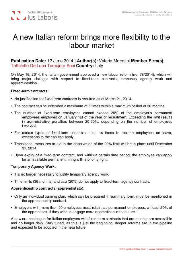 A new Italian reform brings more flexibility to the labour market Publication Date: 12 June 2014 | Author(s): Valeria Moro...