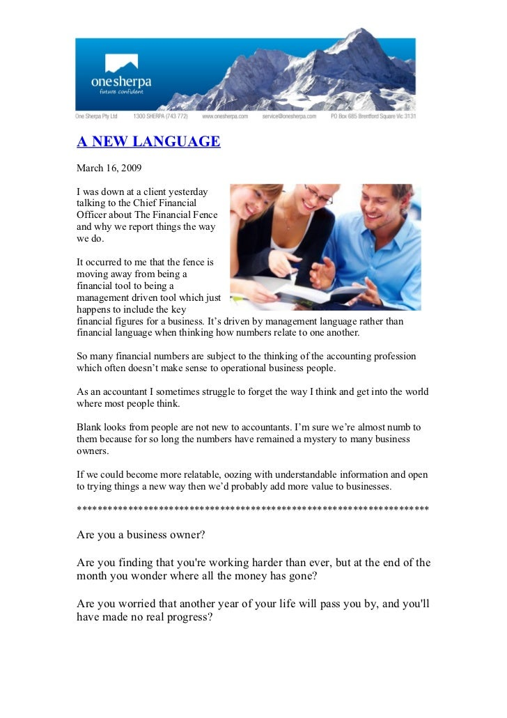 A NEW LANGUAGE March 16, 2009  I was down at a client yesterday talking to the Chief Financial Officer about The Financial...