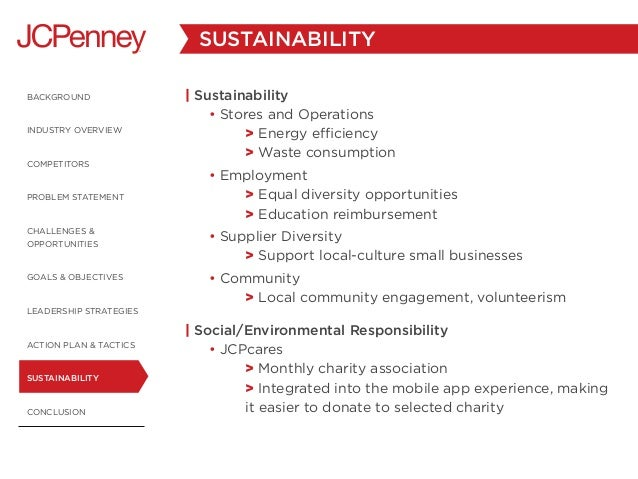 organisational culture jc penney Using jc penney as an example, ullman was able to recognise and destabilize those rigid organizational culture by communicating to the employees his long-term objective which involves taking jc penney to a leadership level in the retailing industry (icmr, 2007).