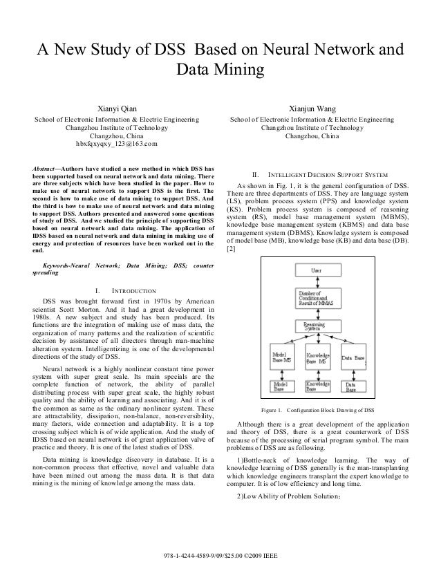 A New Study of DSS Based on Neural Network and                  Data Mining                       Xianyi Qian             ...