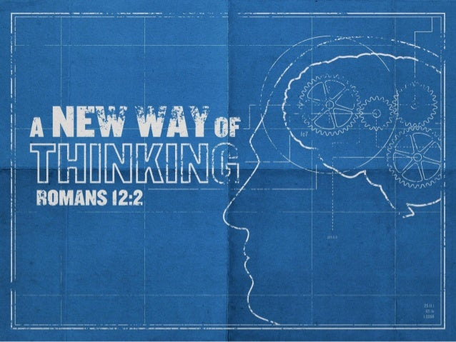 Introduction • As children of God we need to be sure and develop a new way of thinking. Rom. 12:1-3 • We must not think li...