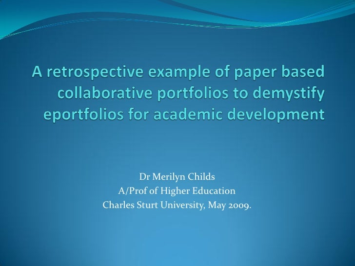 Collaborative Based Teaching : An example of paper based collaborative portfolios