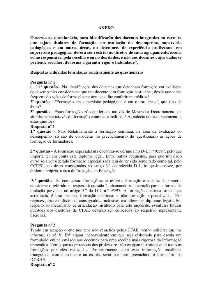 ANEXOO acesso ao questionário, para identificação dos docentes integrados na carreiraque sejam titulares de formação em av...