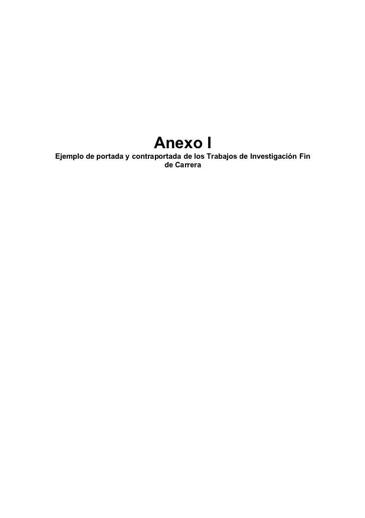 Anexo IEjemplo de portada y contraportada de los Trabajos de Investigación Fin                             de Carrera
