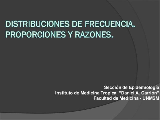 """Sección de Epidemiología Instituto de Medicina Tropical """"Daniel A. Carrión"""" Facultad de Medicina - UNMSM"""