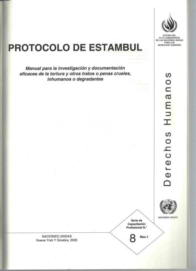 Anexo 01. Protocolo Estambul torturaS. Naciones Unidas 2005 Slide 2