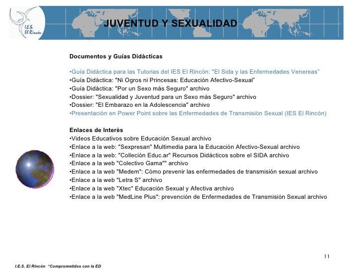 JUVENTUD Y SEXUALIDAD <ul><li>Documentos y Guías Didácticas </li></ul><ul><li>Guía Didáctica para las Tutorias del IES El ...