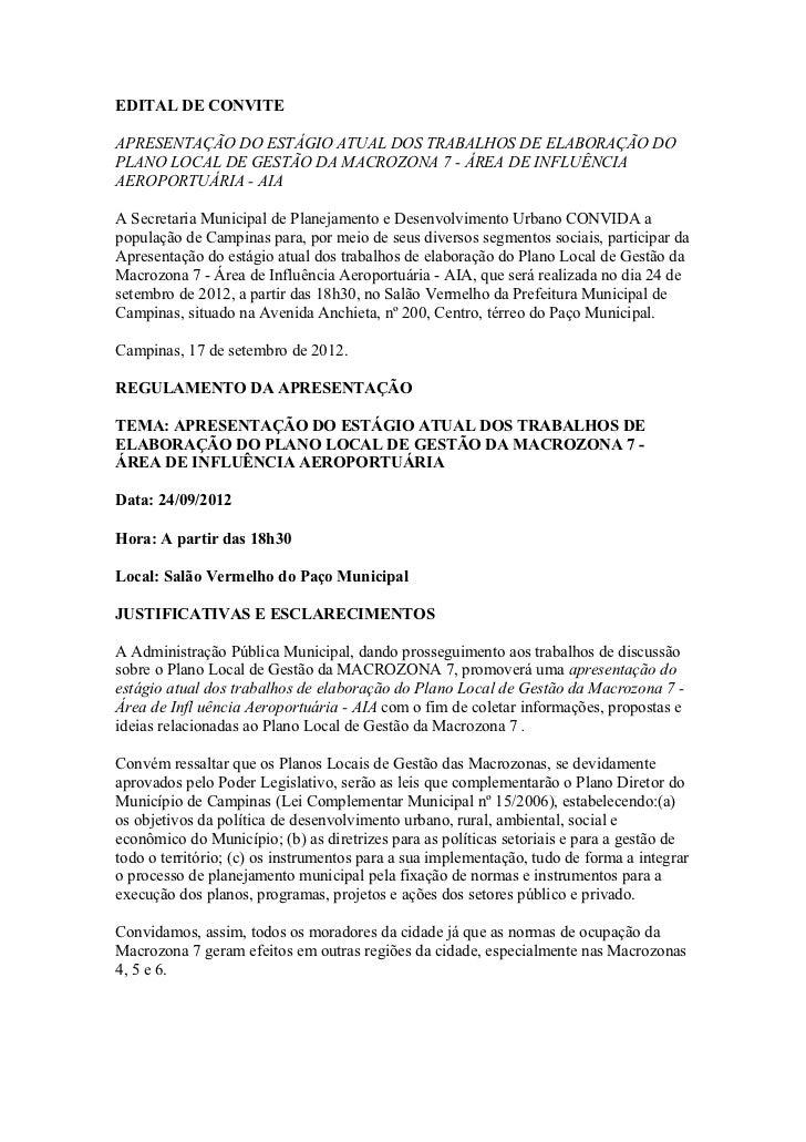 EDITAL DE CONVITEAPRESENTAÇÃO DO ESTÁGIO ATUAL DOS TRABALHOS DE ELABORAÇÃO DOPLANO LOCAL DE GESTÃO DA MACROZONA 7 - ÁREA D...