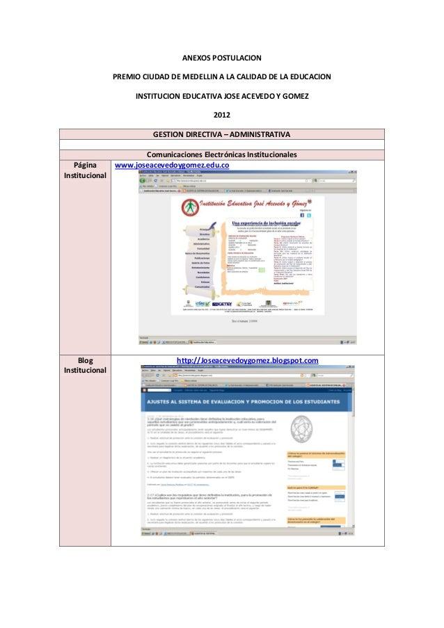 ANEXOS POSTULACION                PREMIO CIUDAD DE MEDELLIN A LA CALIDAD DE LA EDUCACION                     INSTITUCION E...