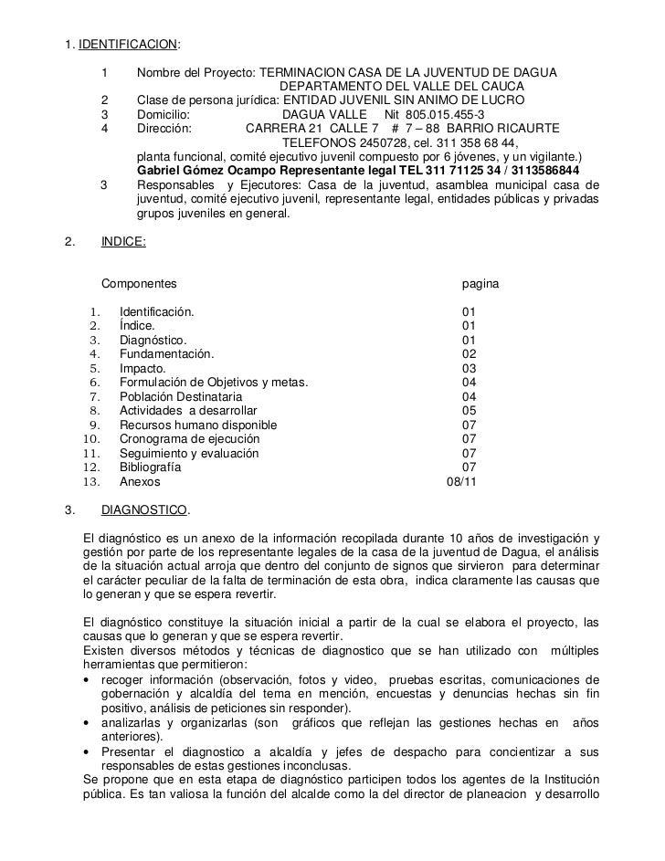 1. IDENTIFICACION:        1      Nombre del Proyecto: TERMINACION CASA DE LA JUVENTUD DE DAGUA                            ...