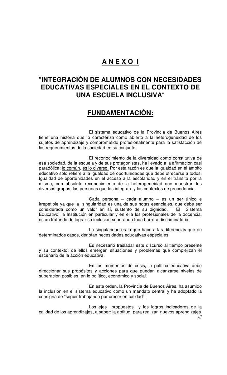 """ANEXO I""""INTEGRACIÓN DE ALUMNOS CON NECESIDADES EDUCATIVAS ESPECIALES EN EL CONTEXTO DE         UNA ESCUELA INCLUSIVA""""     ..."""