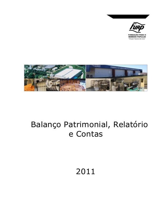 Balanço Patrimonial, Relatório e Contas  2011