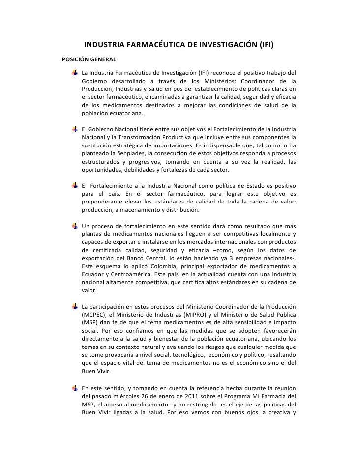 INDUSTRIAFARMACÉUTICADEINVESTIGACIÓN(IFI)POSICIÓNGENERAL      LaIndustriaFarmacéuticadeInvestigación(IFI)rec...