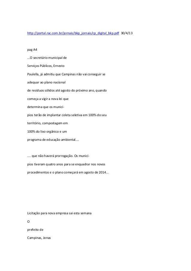 http://portal.rac.com.br/jornais/bkp_jornais/cp_digital_bkp.pdf 30/4/13  pag A4 ...O secretário municipal de Serviços Públ...