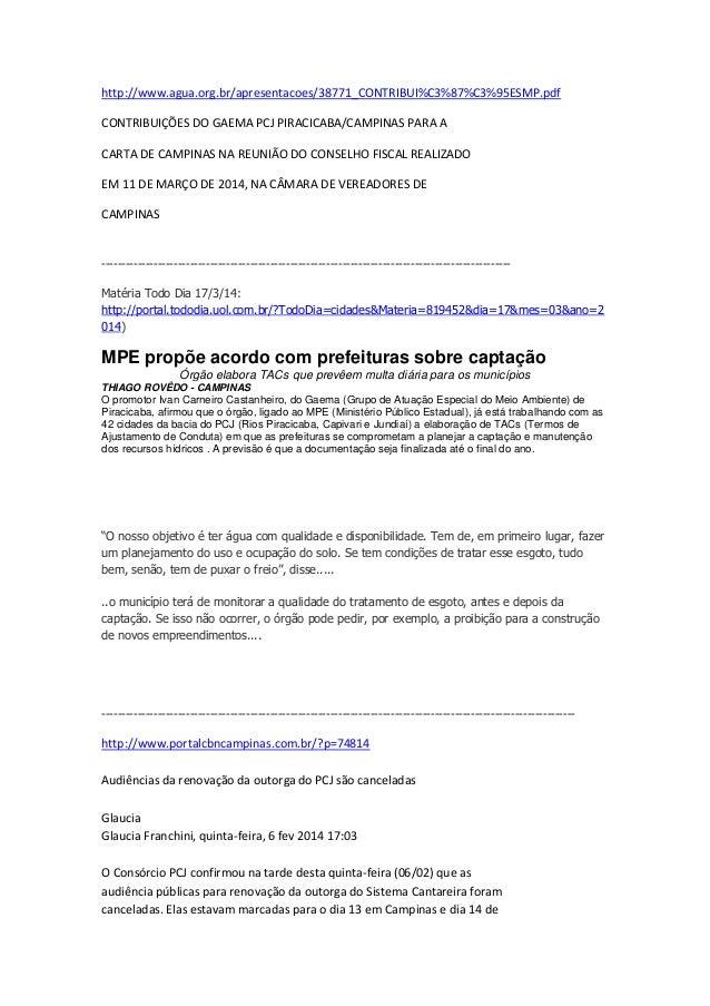 http://www.agua.org.br/apresentacoes/38771_CONTRIBUI%C3%87%C3%95ESMP.pdf CONTRIBUIÇÕES DO GAEMA PCJ PIRACICABA/CAMPINAS PA...