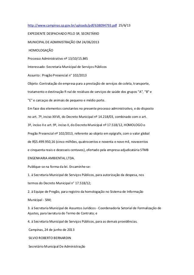 http://www.campinas.sp.gov.br/uploads/pdf/638094793.pdf 25/6/13 EXPEDIENTE DESPACHADO PELO SR. SECRETÁRIO MUNICIPAL DE ADM...