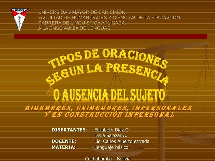 UNIVERSIDAD MAYOR DE SAN SIMÓN FACULTAD DE HUMANIDADES Y CIENCIAS DE LA EDUCACIÓN  CARRERA DE LINGÜÍSTICA APLICADA A LA EN...