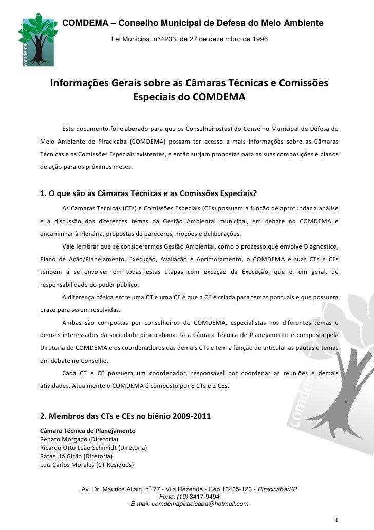 COMDEMA – Conselho Municipal de Defesa do Meio Ambiente                         Lei Municipal n° 4233, de 27 de deze mbro ...