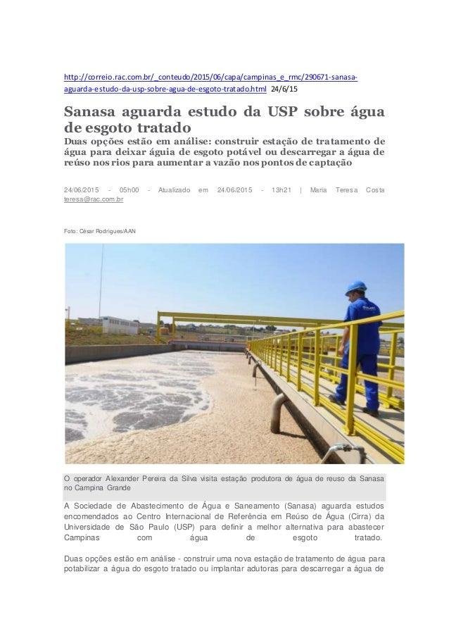 http://correio.rac.com.br/_conteudo/2015/06/capa/campinas_e_rmc/290671-sanasa- aguarda-estudo-da-usp-sobre-agua-de-esgoto-...