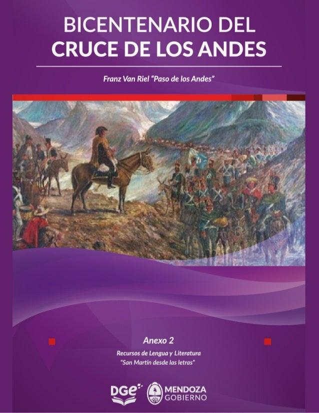 El presente documento1 contiene representaciones literarias sobre la figura del General José de San Martín, el Cruce de lo...