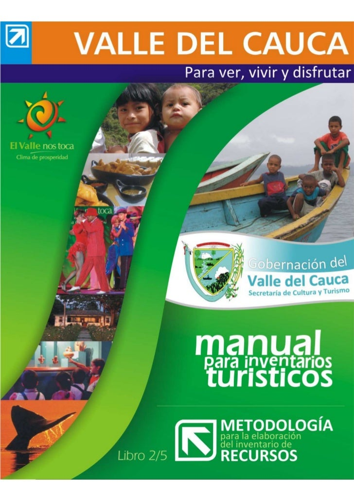 MANUAL PARA INVENTARIOS TURISTICOS DEL VALLE DEL CAUCA                                                         LIBRO 2/4  ...