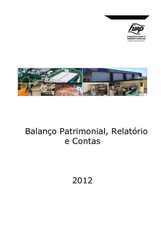Balanço Patrimonial, Relatório e Contas  2012