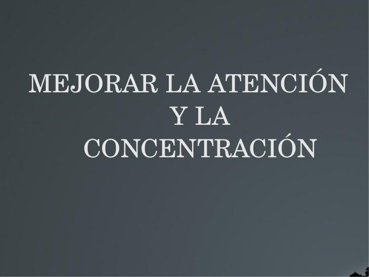 Desarrollar la atenci n - Mejorar concentracion estudio ...