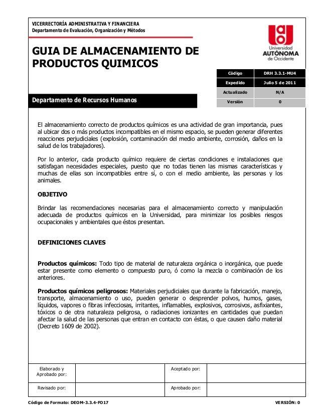 VICERRECTORÍA ADMINISTRATIVA Y FINANCIERA Departamento de Evaluación, Organización y Métodos  GUIA DE ALMACENAMIENTO DE PR...