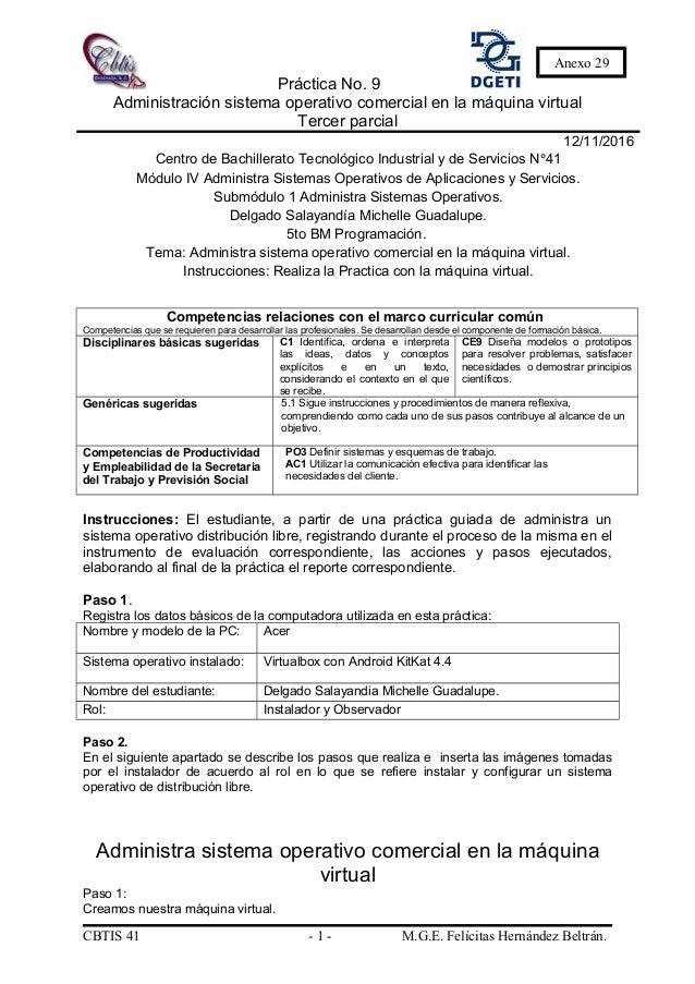 Práctica No. 9 Administración sistema operativo comercial en la máquina virtual Tercer parcial 12/11/2016 Centro de Bachil...