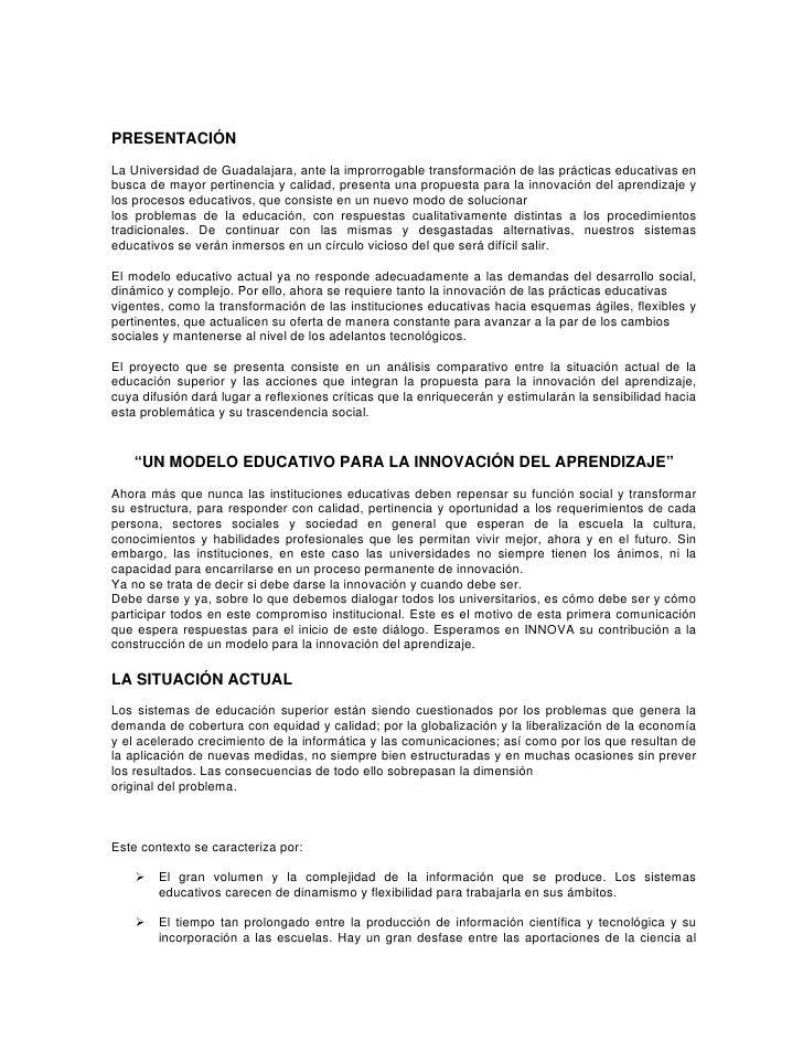 PRESENTACIÓNLa Universidad de Guadalajara, ante la improrrogable transformación de las prácticas educativas enbusca de may...
