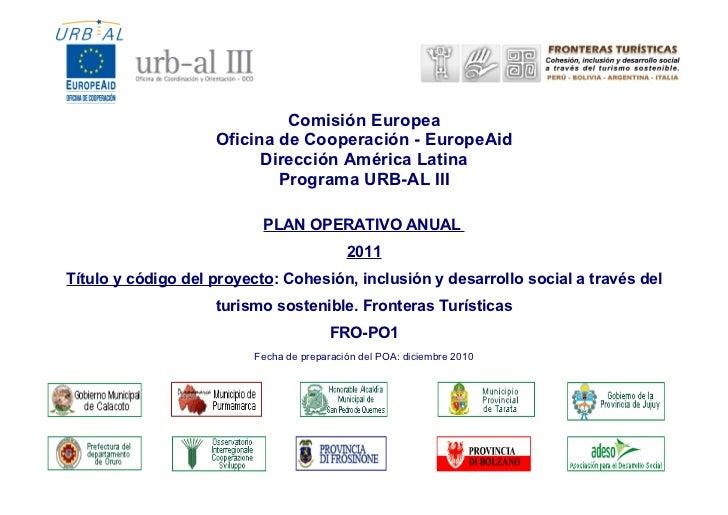 Comisión Europea                    Oficina de Cooperación - EuropeAid                          Dirección América Latina  ...