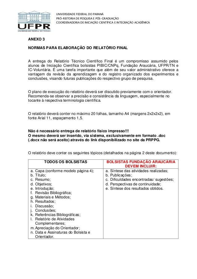 UNIVERSIDADE FEDERAL DO PARANÁ PRÓ-REITORIA DE PESQUISA E PÓS-GRADUAÇÃO COORDENADORIA DE INICIAÇÃO CIENTÍFICA E INTEGRAÇÃO...