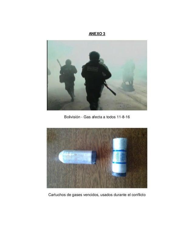ANEXO 3 Bolivisión - Gas afecta a todos 11-8-16 Cartuchos de gases vencidos, usados durante el conflicto