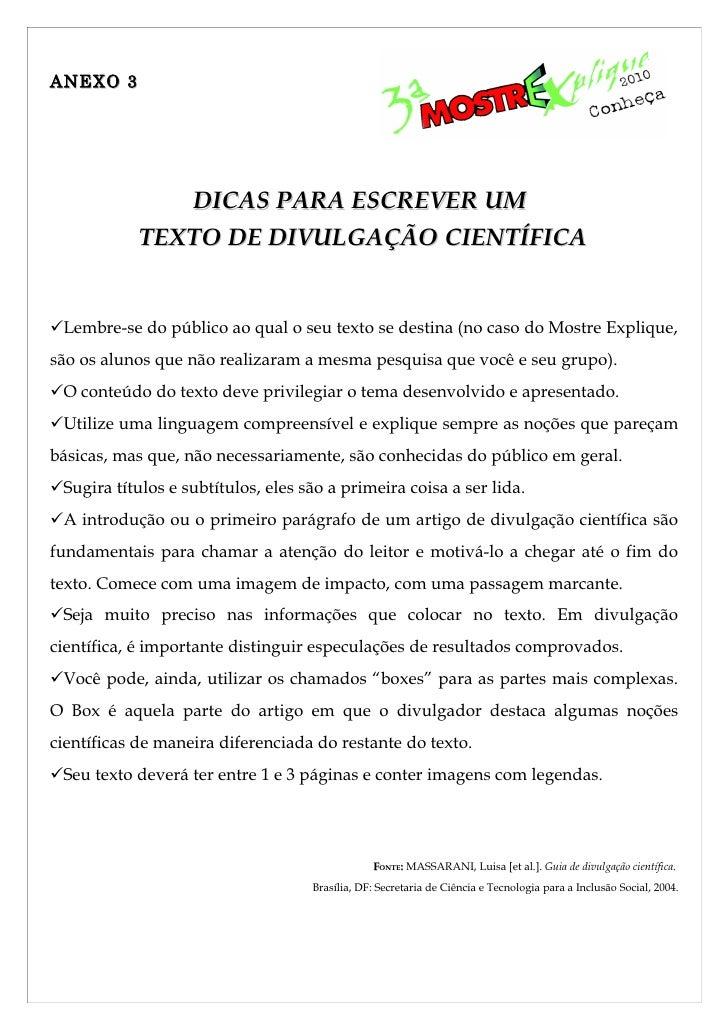 ANEXO 3                    DICAS PARA ESCREVER UM             TEXTO DE DIVULGAÇÃO CIENTÍFICA   Lembre-se do público ao qu...