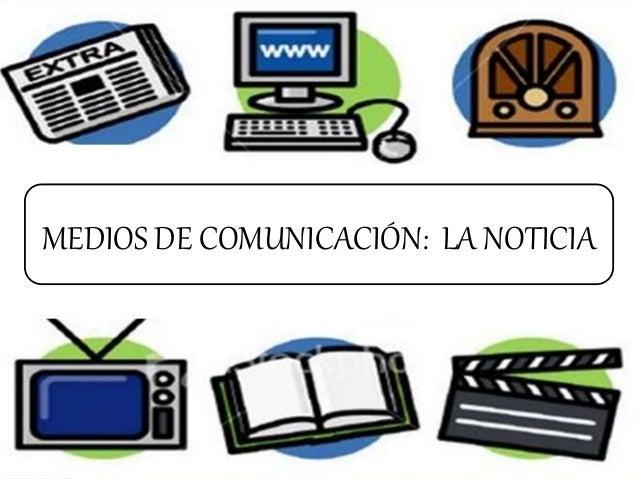 Imagen De Medios De Comunicacion: Anexo 3 La Noticia