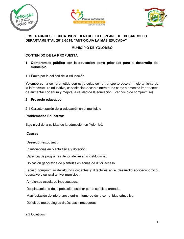 """LOS PARQUES EDUCATIVOS DENTRO DEL PLAN DE DESARROLLODEPARTAMENTAL 2012-2015, """"ANTIOQUIA LA MÁS EDUCADA""""                   ..."""