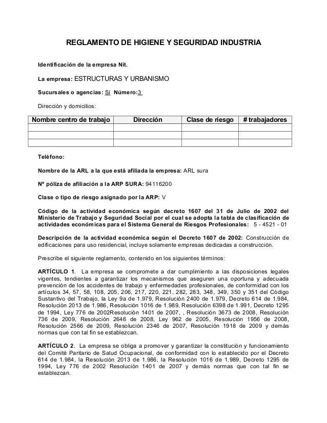 REGLAMENTO DE HIGIENE Y SEGURIDAD INDUSTRIAIdentificación de la empresa Nit.La empresa: ESTRUCTURAS Y URBANISMOSucursales ...