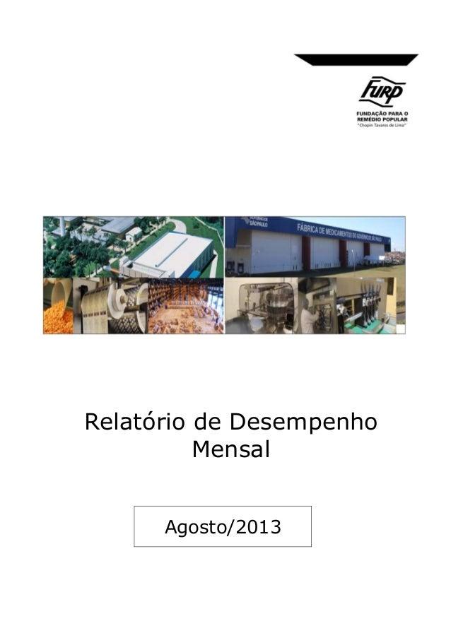 Relatório de Desempenho Mensal  Agosto/2013
