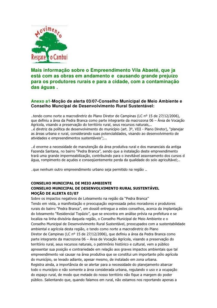 Mais informação sobre o Empreendimento Vila Abaeté, que jaestá com as obras em andamento e causando grande prejuízopara os...