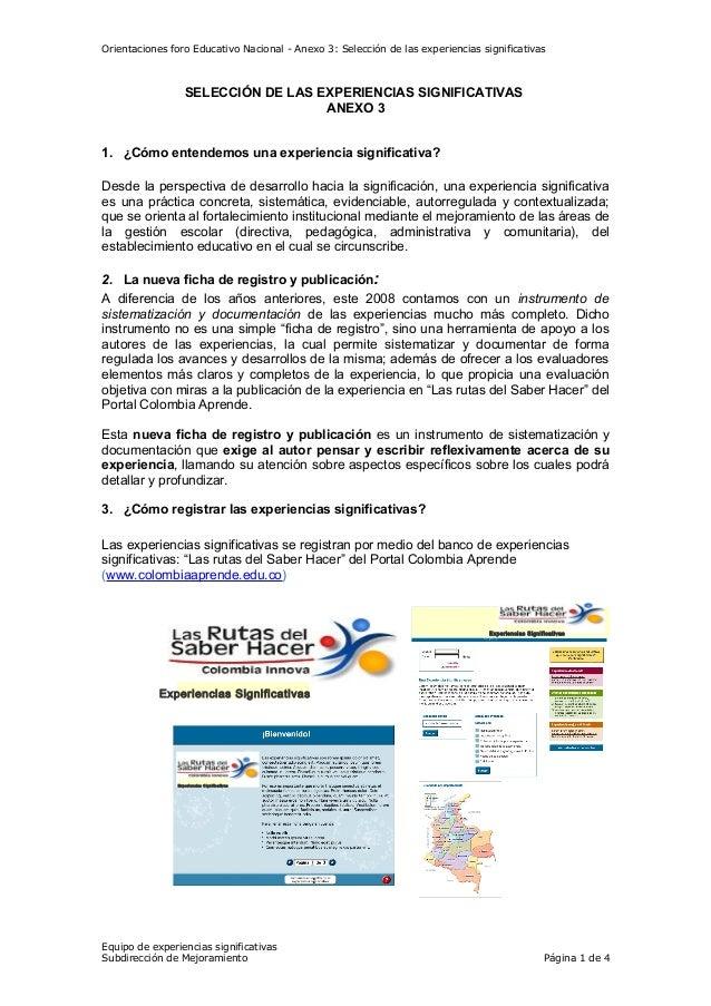 Orientaciones foro Educativo Nacional - Anexo 3: Selección de las experiencias significativas SELECCIÓN DE LAS EXPERIENCIA...