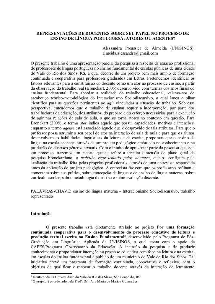 REPRESENTAÇÕES DE DOCENTES SOBRE SEU PAPEL NO PROCESSO DE           ENSINO DE LÍNGUA PORTUGUESA: ATORES OU AGENTES?       ...