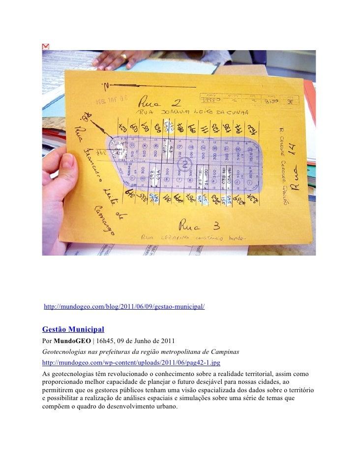 http://mundogeo.com/blog/2011/06/09/gestao-municipal/Gestão MunicipalPor MundoGEO | 16h45, 09 de Junho de 2011Geotecnologi...