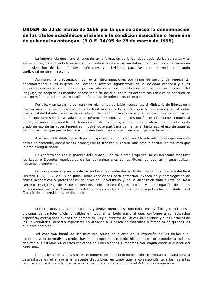 ORDEN de 22 de marzo de 1995 por la que se adecua la denominaciónde los títulos académicos oficiales a la condición mascul...